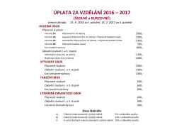ÚPLATA ZA VZDĚLÁNÍ 2016 – 2017 (ŠKOLNÉ a KURZOVNÉ)