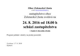 24. 8. 2016 od 18.00 h schůzi zastupitelstva