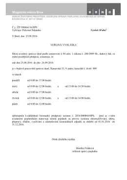 Č.j.: ŽP/388064/16/HPS Vyřizuje: Pokorná Štěpánka Vyvěsit