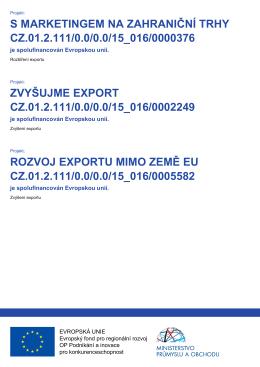 S MARKETINGEM NA ZAHRANIČNÍ TRHY CZ.01.2.111/0.0/0.0