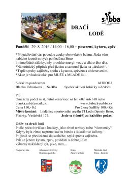 Pozvánka na DRAČÍ LODĚ Pondělí 29. 8. 2016 / 14,00