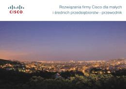 Rozwiązania firmy Cisco dla małych i średnich przedsiębiorstw