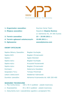 1. Organizator zawodów: Soymax Horse Team 2. Miejsce zawodów