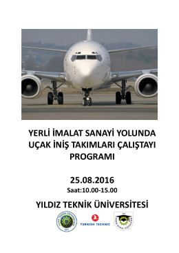 yerli imalat sanayi yolunda uçak iniş takımları çalıştayı programı