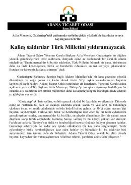 Kalleş saldırılar Türk Milletini yıldıramayacak
