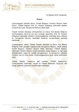 24 Ağustos 2016, Çarşamba Duyuru Cumhurbaşkanı Mustafa Akıncı
