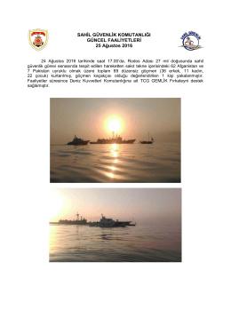 (24 Ağustos 2016). - Sahil Güvenlik Komutanlığı