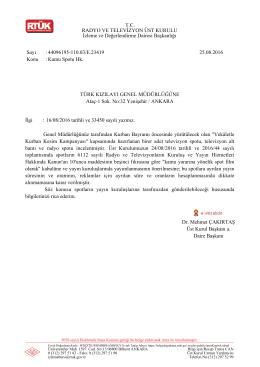 Dr. Mehmet ÇAKIRTAŞ Üst Kurul Başkanı a. Daire Başkanı TÜRK