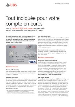 Avec la Visa Card UBS Classic en euro, vos paiements dans la zone