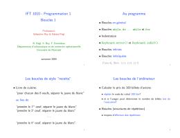 IFT 1010 - Programmation 1 Boucles 1 Au programme Les boucles