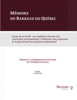 Mémoire du Barreau - projet de loi 98, la Loi modifiant diverses lois