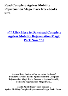 Read Complete Ageless Mobility Rejuvenation Magic Pack free