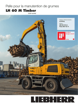 Pelle pour la manutention de grumes LH 60 M Timber