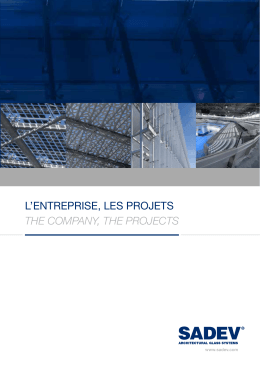 la brochure institutionnelle - Sadev Architectural Glass Systems