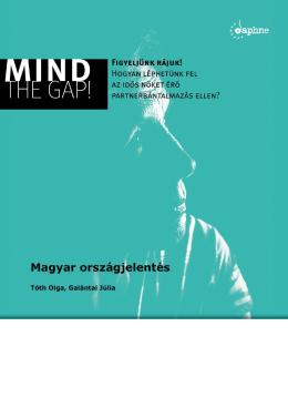 Mind the Gap! : Figyeljünk rájuk! : Hogyan léphetünk fel az