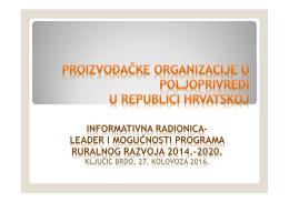 Budućnost zadruga i proizvođačkih organizacija kroz zajedničku