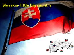 Slovakia - little big country Slovakia