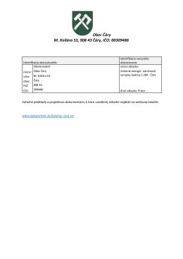 Obec Čáry M. Kollára 53, 908 43 Čáry, IČO: 00309486