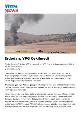 Erdoğan: YPG Çekilmedi