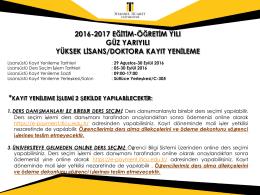 2016-2017 eğitim-öğretim yılı güz yarıyılı yüksek lisans/doktora kayıt