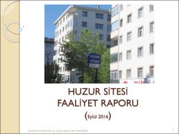 HUZUR SİTESİ FAALİYET RAPORU