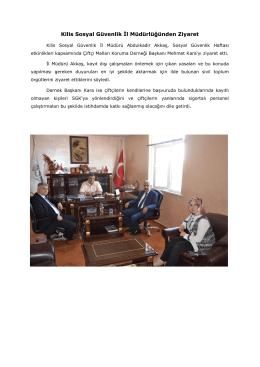 Kilis Sosyal Güvenlik İl Müdürlüğünden Ziyaret