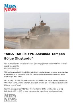 ABD, TSK ile YPG Arasında Tampon Bölge Oluşturdu