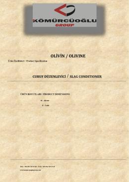 OLİVİN / OLIVINE - KOMURCUOGLU GROUP