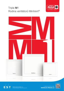 Triple M1 Rodina ventilátorů MiniVent