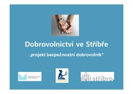 Dobrovolnictví ve Stříbře
