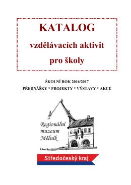 NOVÝ KATALOG VZDĚLÁVACÍCH AKTIVIT PRO ŠKOLY 2016/2017