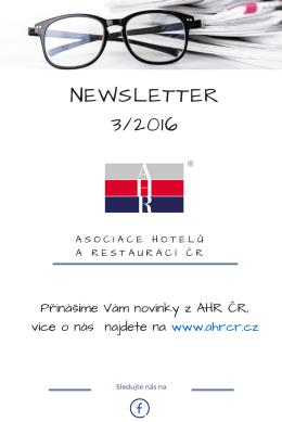 3. ahr čr newsletter 2016 - Asociace hotelů a restaurací České
