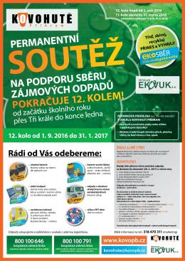 Odpadová soutěž Kovohutí pokračuje 12. kolem od 01.09.2016 do