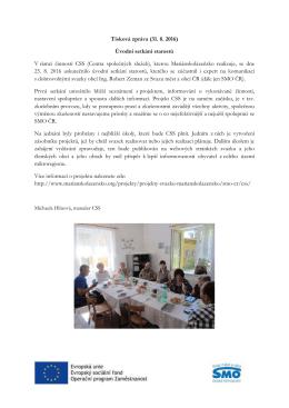 Tisková zpráva (31. 8. 2016) Úvodní setkání starostů V rámci