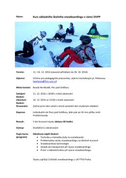 Kurz základního školního snowboardingu v rámci DVPP
