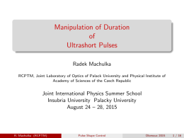 Manipulation of Duration of Ultrashort Pulses