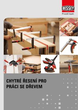 upínací technika pro práci s dřevem