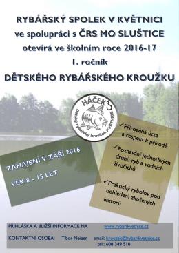 PŘIHLÁŠKA A BLIŽŠÍ INFORMACE NA www.rybarikvetnice.cz