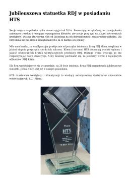 Jubileuszowa statuetka RDJ w posiadaniu HTS