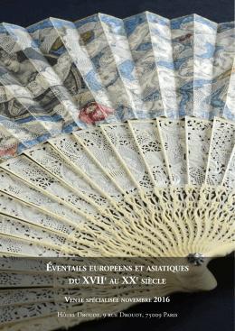 Éventails européens et asiatiques du Xviie au XXe siècle vente