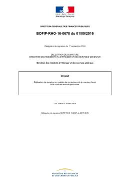 BOFIP-RHO-16-0678 du 01/09/2016 : Délégation de signature
