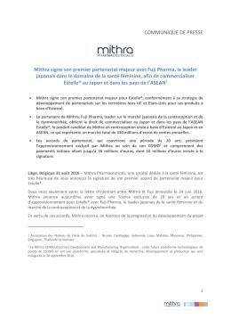COMMUNIQUE DE PRESSE Mithra signe son premier partenariat
