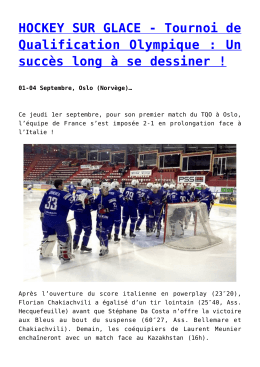 HOCKEY SUR GLACE - Tournoi de Qualification Olympique : Un