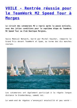 VOILE - Rentrée réussie pour le TeamWork M2 Speed Tour à Morges