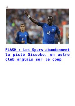 FLASH : Les Spurs abandonnent la piste Sissoko, un