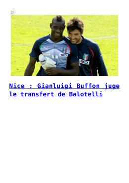 Nice : Gianluigi Buffon juge le transfert de Balotelli