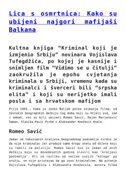 Lica s osmrtnica: Kako su ubijeni najgori mafijaši Balkana