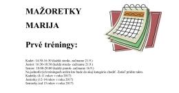 MAŽORETKY MARIJA Prvé tréningy: