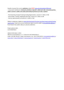 Dovoľte mi pozvať Vás na sériu webinárov služby PIVOT (www.aib