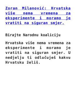 Zoran Milanović: Hrvatska više nema vremena za